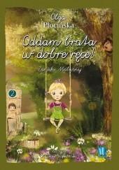 Okładka książki Oddam brata w dobre ręce! Zapiski Malwiny Olga Płocińska