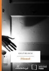Okładka książki Filozof Ignacy Krasicki
