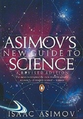 Okładka książki Asimovs New Guide to Science Isaac Asimov