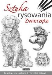 Okładka książki Sztuka rysowania Zwierzęta praca zbiorowa