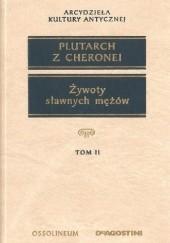 Okładka książki Żywoty sławnych mężów (Tom II)