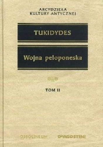 Okładka książki Wojna peloponeska (Tom II) Tukidydes