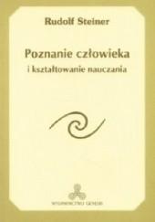 Okładka książki Poznanie człowieka i kształtowanie nauczania. Rudolf Steiner