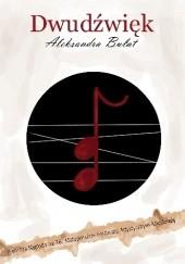 Okładka książki Dwudźwięk Aleksandra Bułat