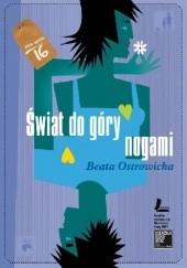 Okładka książki Świat do góry nogami Beata Ostrowicka