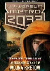 Okładka książki Wojna Kretów Aleksandr Szakiłow