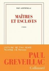 Okładka książki Maîtres et esclaves Paul Greveillac