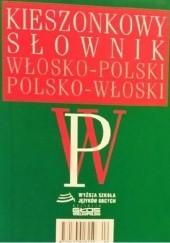 Okładka książki Kieszonkowy Słownik Włosko-Polski Polsko-Włoski Hanna Cieśla