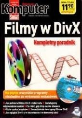 Okładka książki Filmy w DivX (Biblioteczka KŚ) Marcin Lis
