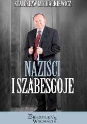 Okładka książki Naziści i Szabesgoje Stanisław Michalkiewicz