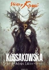 Okładka książki Więzy Krwi Maja Lidia Kossakowska