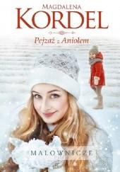 Okładka książki Pejzaż z Aniołem Magdalena Kordel