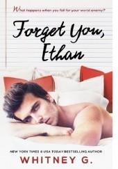 Okładka książki Forget You, Ethan Whitney G.