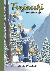 Okładka książki Trojaczki w górach Nicole Lambert
