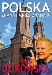 Okładka książki Polska znana i mniej znana IV Elżbieta Dzikowska