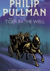 Okładka książki The Tiger in the Well Philip Pullman