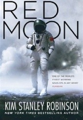 Okładka książki Red Moon Kim Stanley Robinson