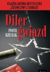 Okładka książki Diler gwiazd Piotr Krysiak