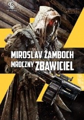 Okładka książki Mroczny Zbawiciel Miroslav Žamboch