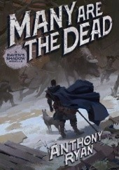 Okładka książki Many Are the Dead Anthony Ryan