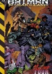 Okładka książki Batman- No Man's Land Vol. 4 Greg Rucka,Mike Deodato Jr.,Rick Burchett,Chuck Dixon,Larry Hama,Devin Grayson,Dale Eaglesham
