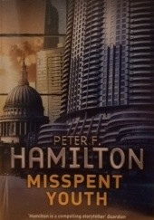 Okładka książki Misspent Youth Peter F. Hamilton