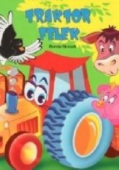 Okładka książki Traktor Felek Dorota Skwark