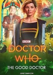 Okładka książki The Good Doctor Juno Dawson