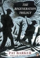 Okładka książki The Regeneration Trilogy Pat Barker