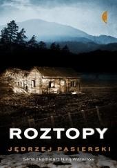 Okładka książki Roztopy Jędrzej Pasierski