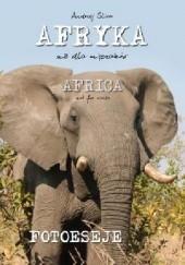 Okładka książki Afryka nie dla mięczaków Andrzej Śliwa