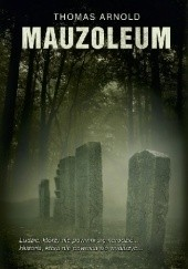 Okładka książki Mauzoleum Thomas Arnold