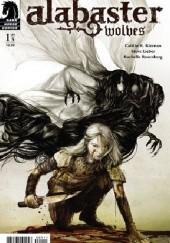 Okładka książki Alabaster: Wolves Caitlín R. Kiernan,Steve Lieber