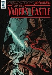 Okładka książki Star Wars Adventures: Tales from Vader's Castle #2 Francesco Francavilla,Cavan Scott,Chris Fenoglio,Derek Charm
