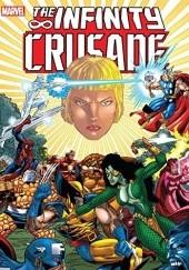 Okładka książki Infinity Crusade tom 2 Tom Raney,Tom Grindberg,Angel Medina,Jim Starlin,Ron Lim