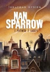 Okładka książki Nan Sparrow i potwór z sadzy Jonathan Auxier