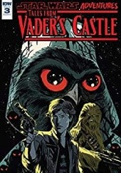 Okładka książki Star Wars Adventures: Tales From Vader's Castle #3 Francesco Francavilla,Cavan Scott,Chris Fenoglio,Derek Charm