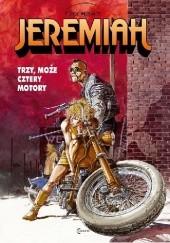 Okładka książki Jeremiah #17: Trzy, może cztery motory Hermann Huppen