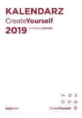 Okładka książki Kalendarz Create Yourself 2019 Mateusz Grzesiak