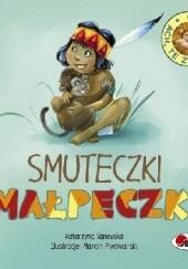 Okładka książki ACH, TE ZWIERZAKI! Smuteczki małpeczki. Katarzyna Vanevska
