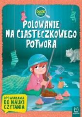 Okładka książki Polowanie na Ciasteczkowego Potwora Agata Giełczyńska
