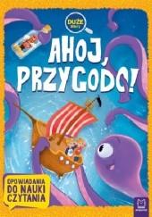 Okładka książki Ahoj, przygodo! Agata Giełczyńska