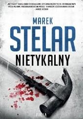 Okładka książki Nietykalny Marek Stelar
