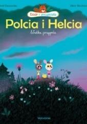 Okładka książki Edzio i przyjaciele. Helcia i Polcia. Wielka przygoda Marc Boutavant,Astrid Desbordes