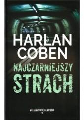 Okładka książki Najczarniejszy strach Harlan Coben