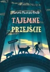 Okładka książki Tajemne Przejście Marzena Mazińska-Cieślik