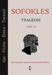 Okładka książki Tragedie. Tom II Sofokles