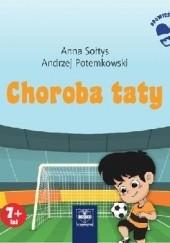 Okładka książki Choroba taty Anna Sołtys,Andrzej Potemkowski
