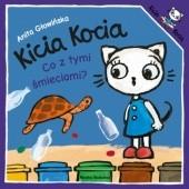 Okładka książki Kicia Kocia. Co z tymi śmieciami? Anita Głowińska