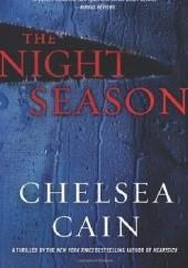 Okładka książki The Night Season Chelsea Cain